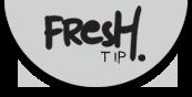 Fresh tip